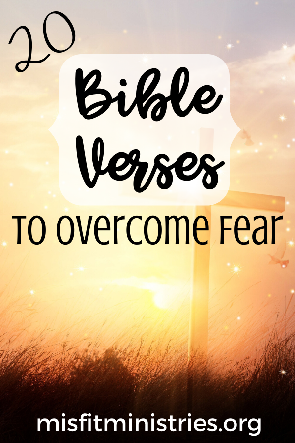 Scriptures about fear | Bible verses to help you overcome fear