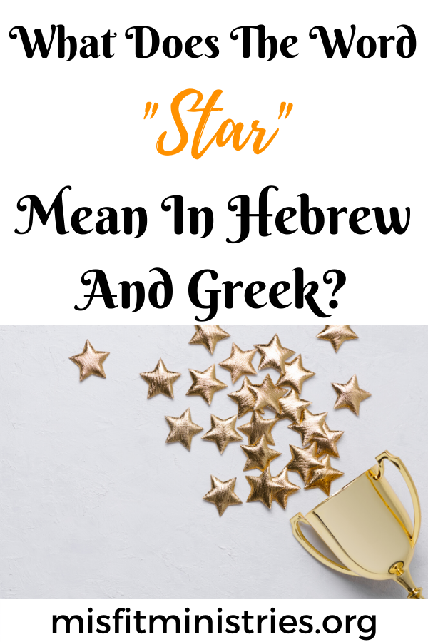 What does the word star mean in Hebrew and Greek?