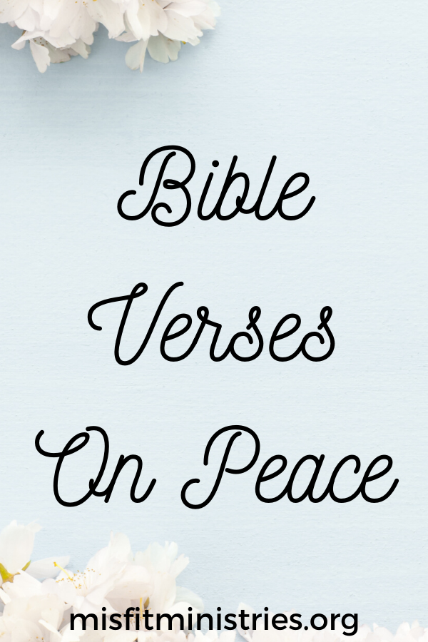 Bible Verses On Peace | Scriptures for peace