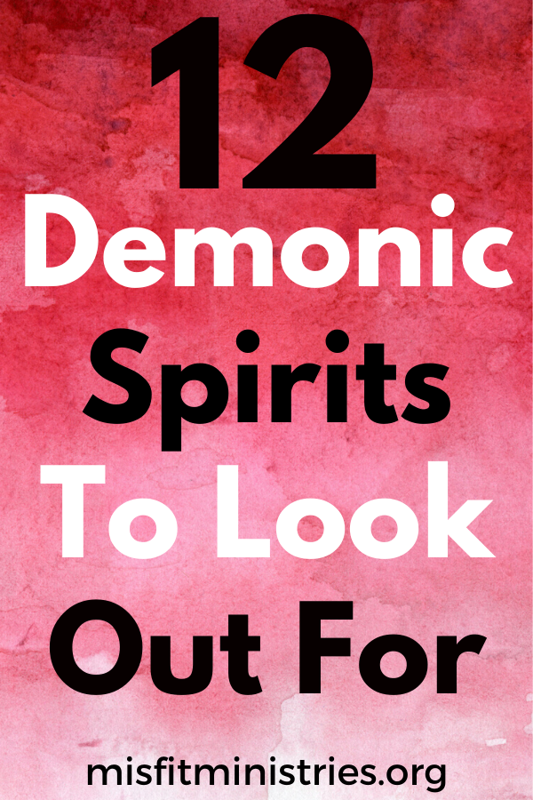 demonic spirits to look out for