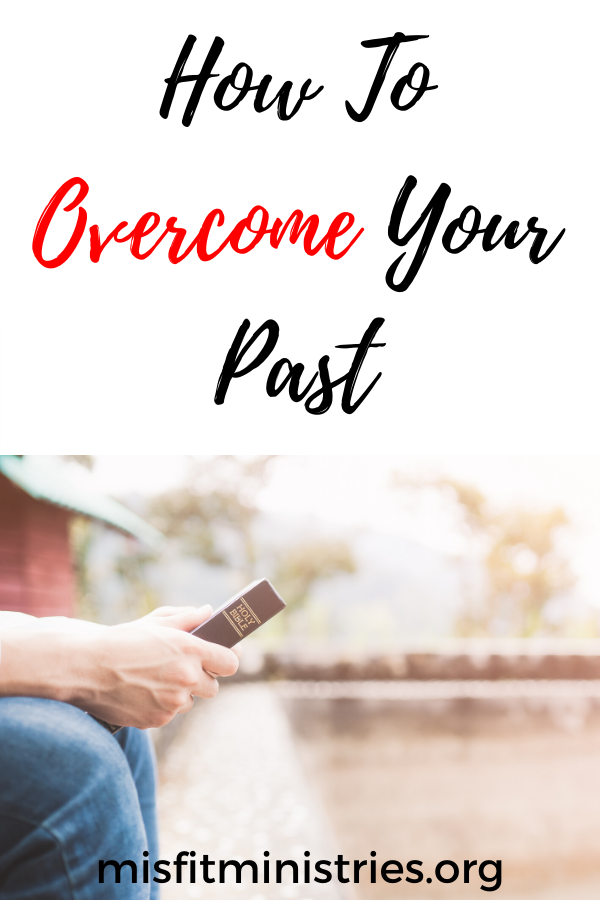 the enemy tries to use your past against you