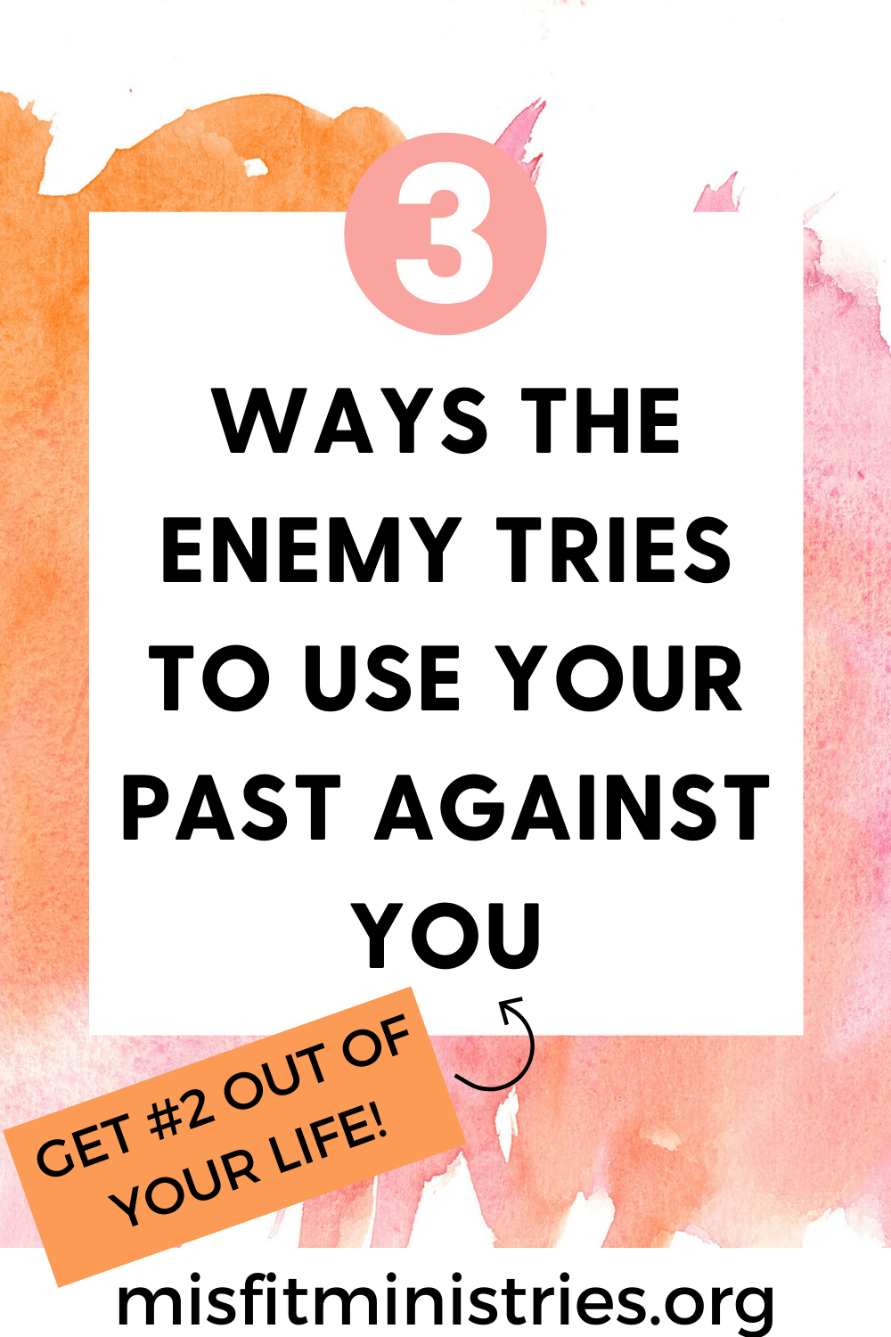 ways the enemy tries to use your past against you