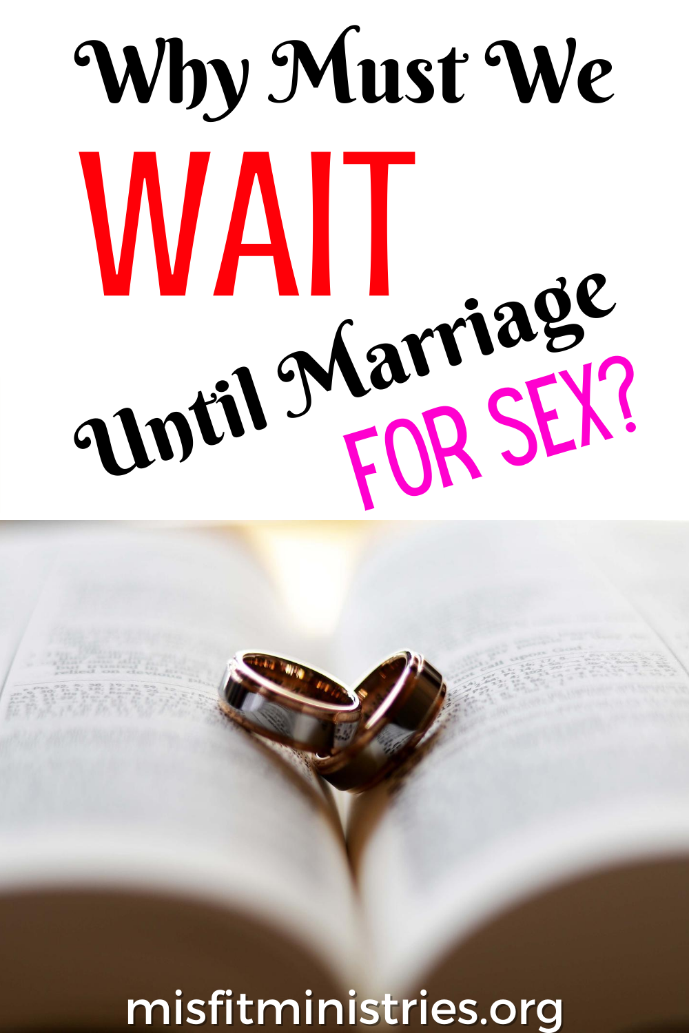 Why must we wait until marriage for sex