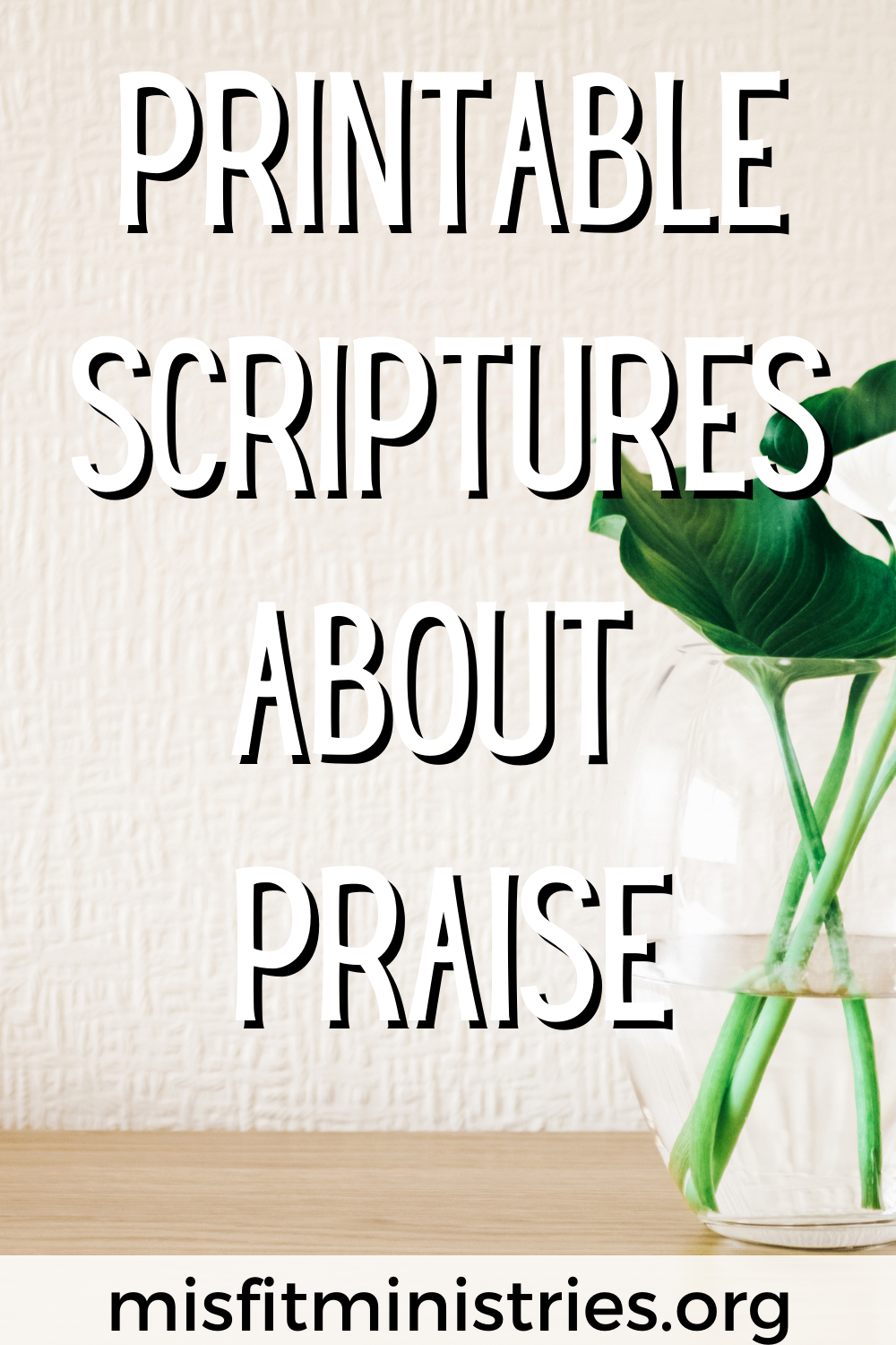 Printable Scriptures About Praise