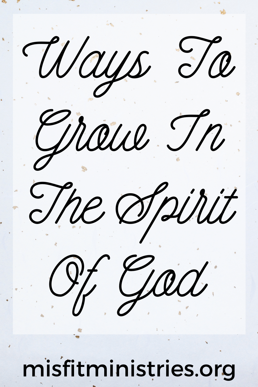 ways to grow in the spirit