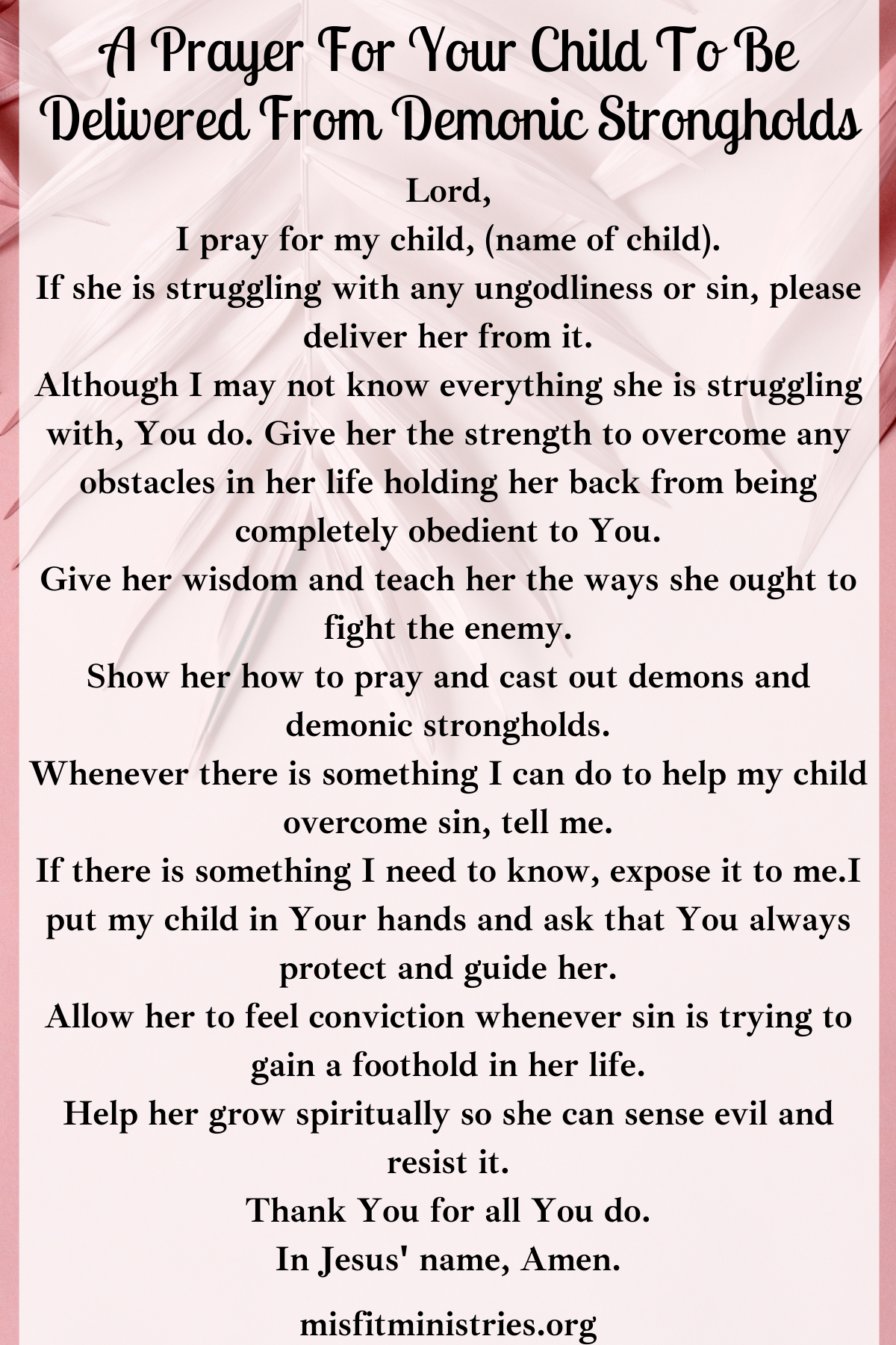 a prayer for your child to be delivered from demonic strongholds