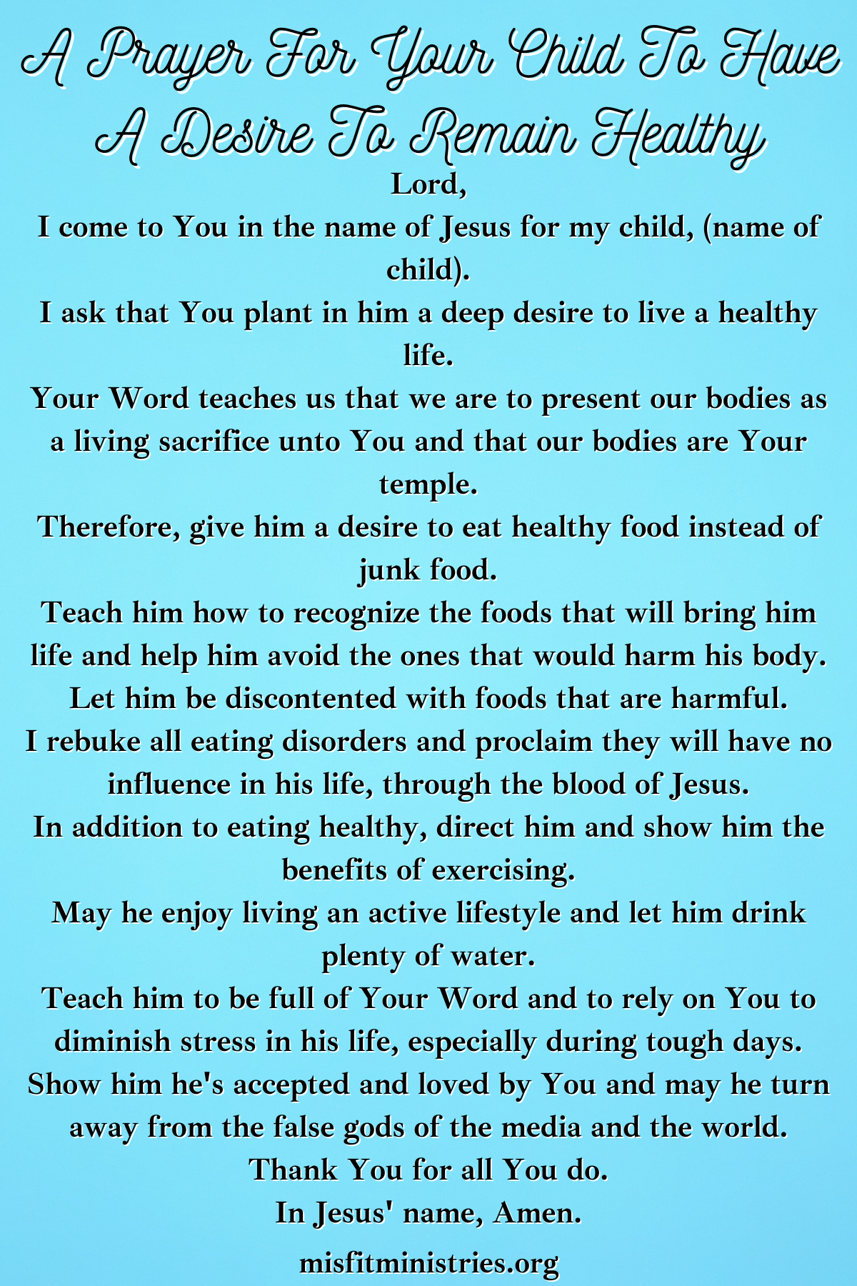 a prayer for your child to have a desire to remain healthy