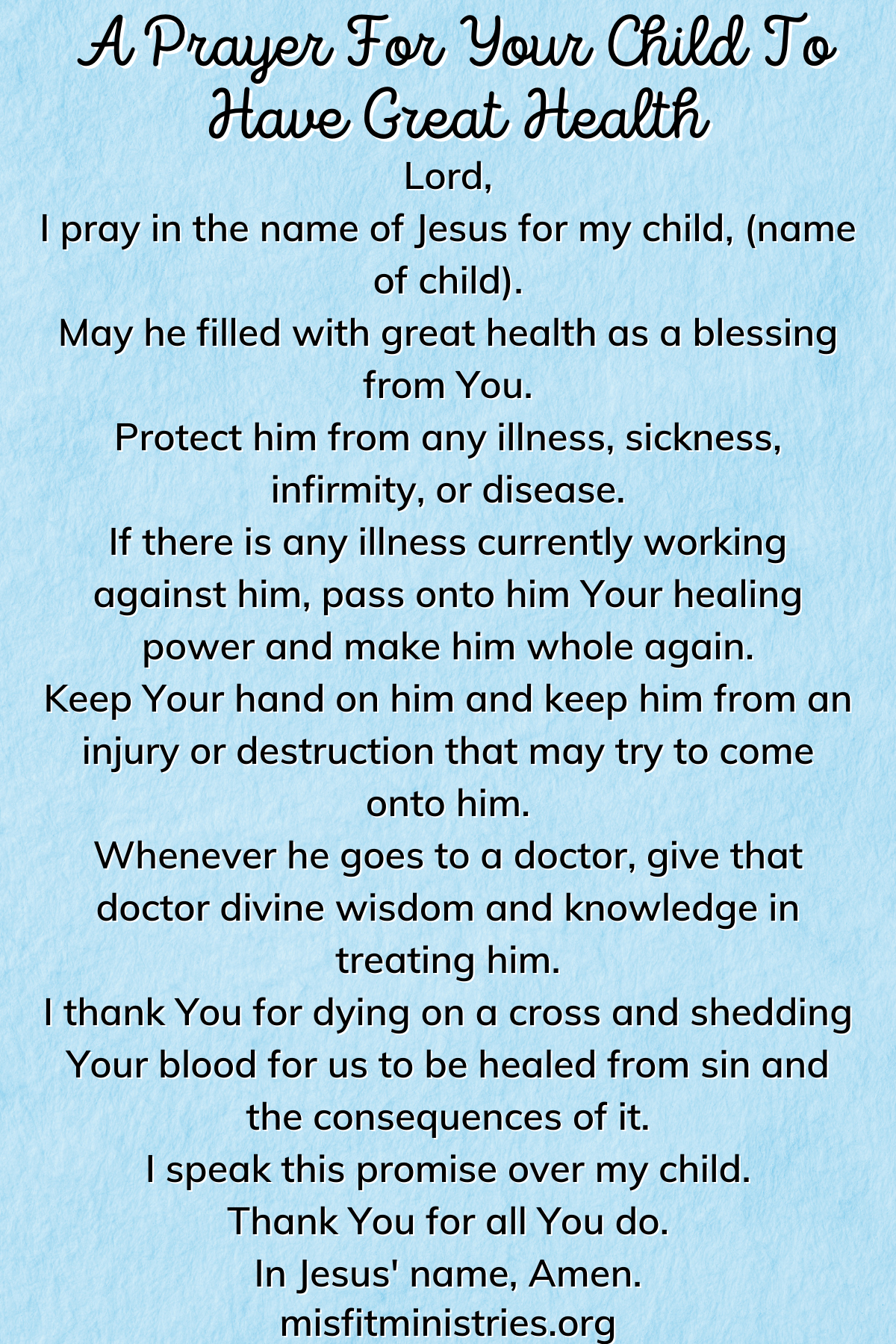 a prayer for your child to have great health