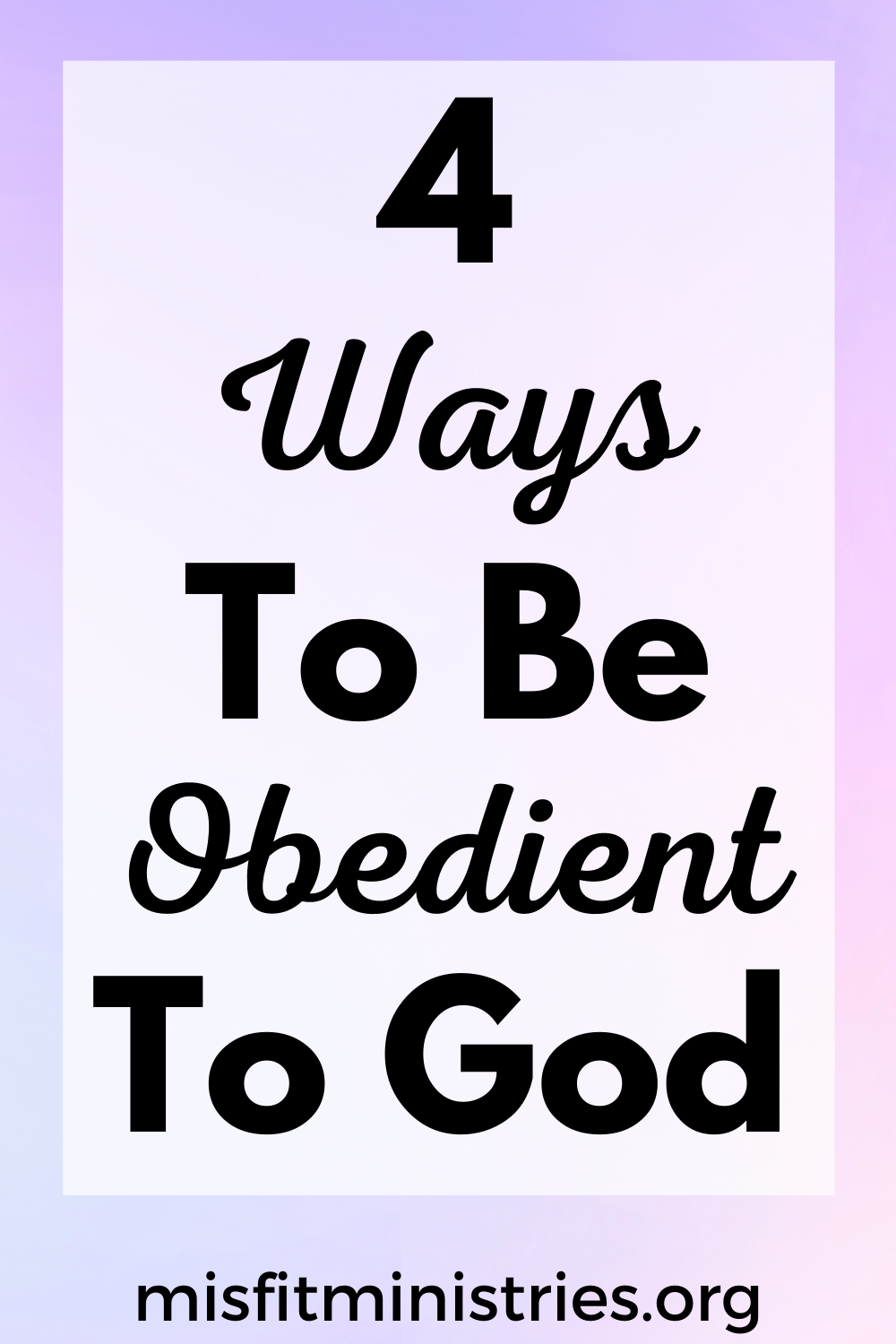 ways to be obedient to God