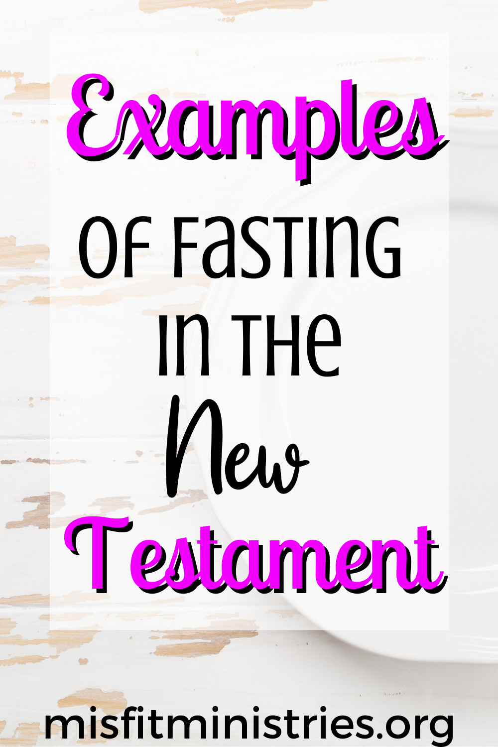Examples of fasting in the new testament