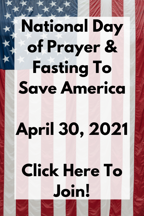 National Day of Prayer And Fasting To Save America | All Christians Unite To Defeat The Evil One