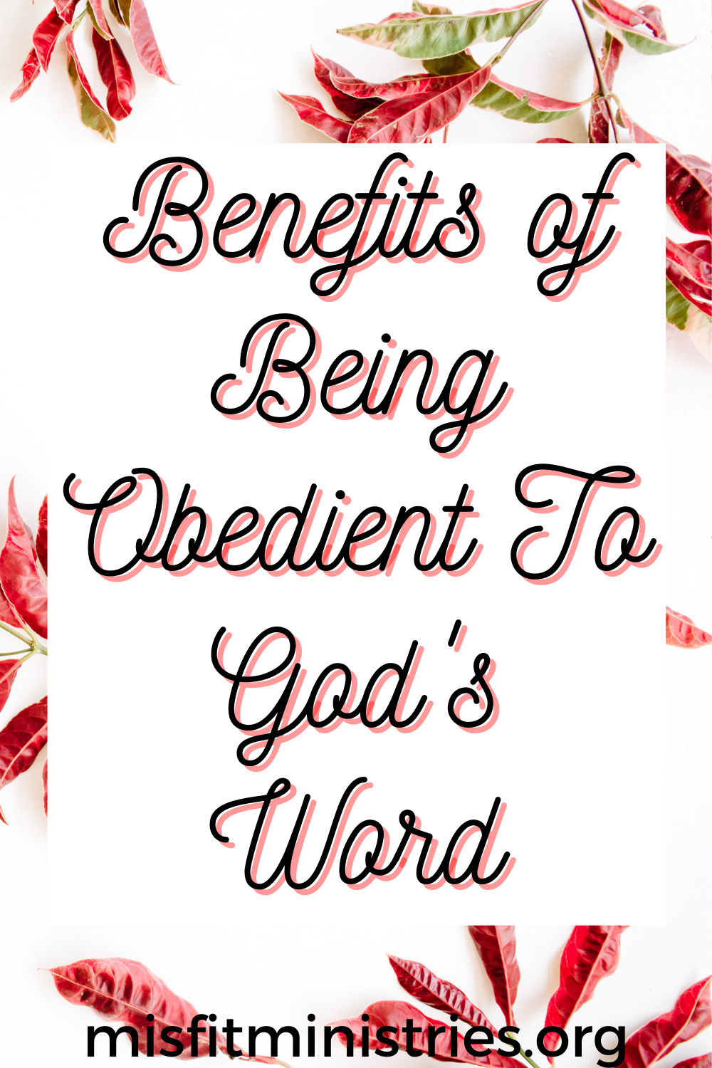 benefits of being obedient to god