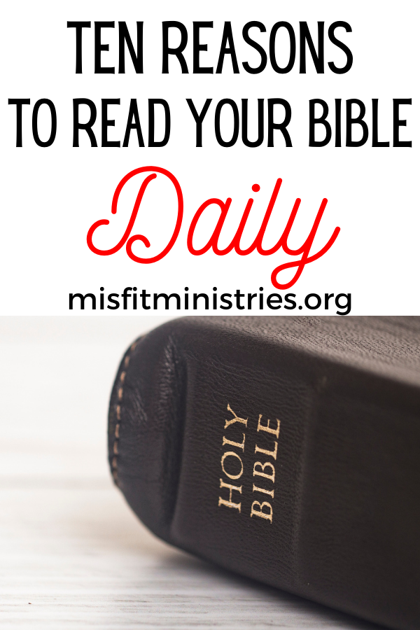 reasons to read God's Word every day